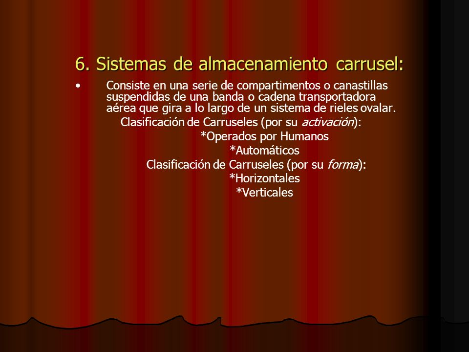 6. Sistemas de almacenamiento carrusel:
