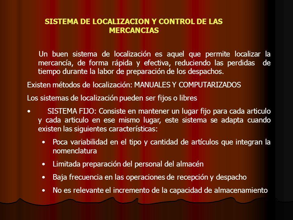 SISTEMA DE LOCALIZACION Y CONTROL DE LAS MERCANCIAS