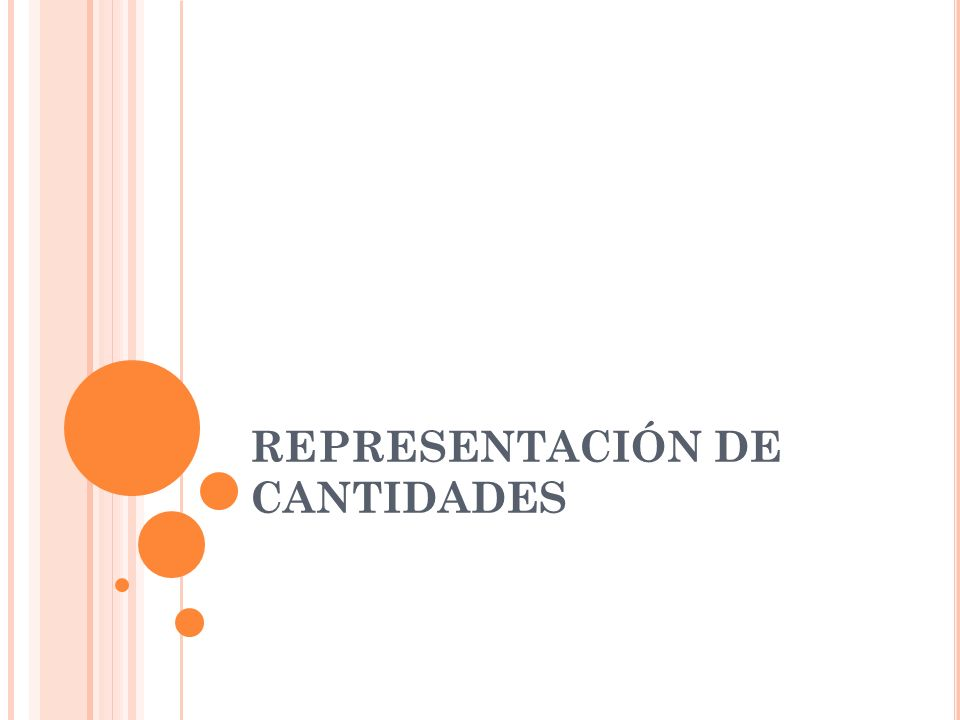 REPRESENTACIÓN DE CANTIDADES