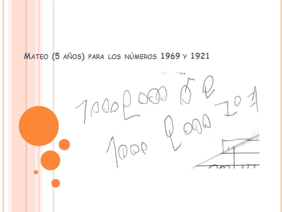 Mateo (5 años) para los números 1969 y 1921
