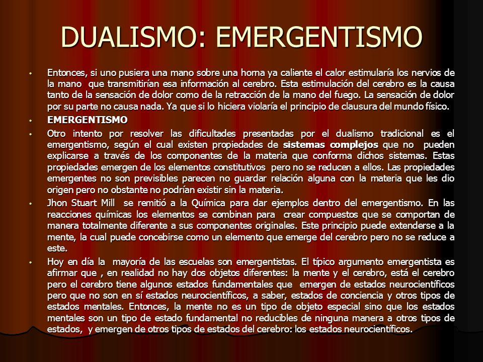 DUALISMO: EMERGENTISMO