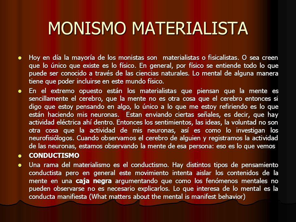 MONISMO MATERIALISTA