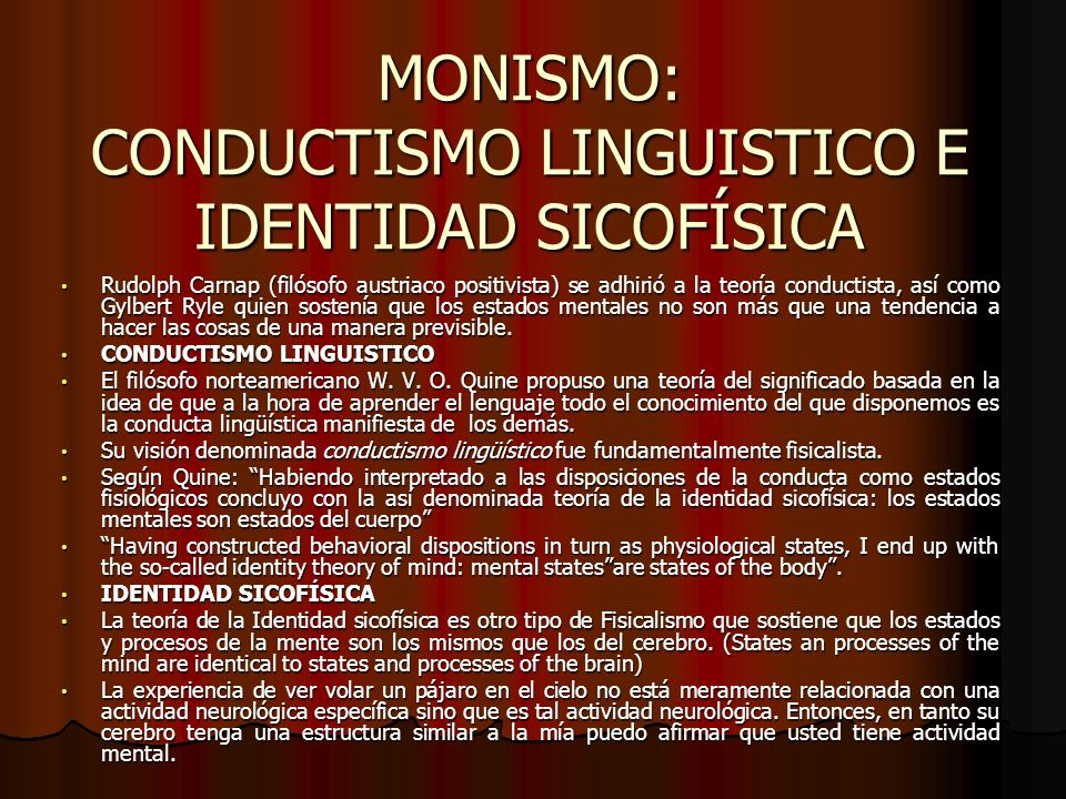 MONISMO: CONDUCTISMO LINGUISTICO E IDENTIDAD SICOFÍSICA