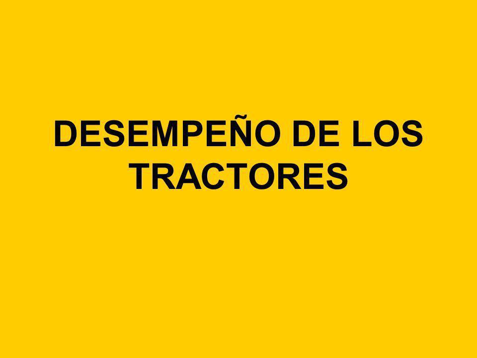 DESEMPEÑO DE LOS TRACTORES
