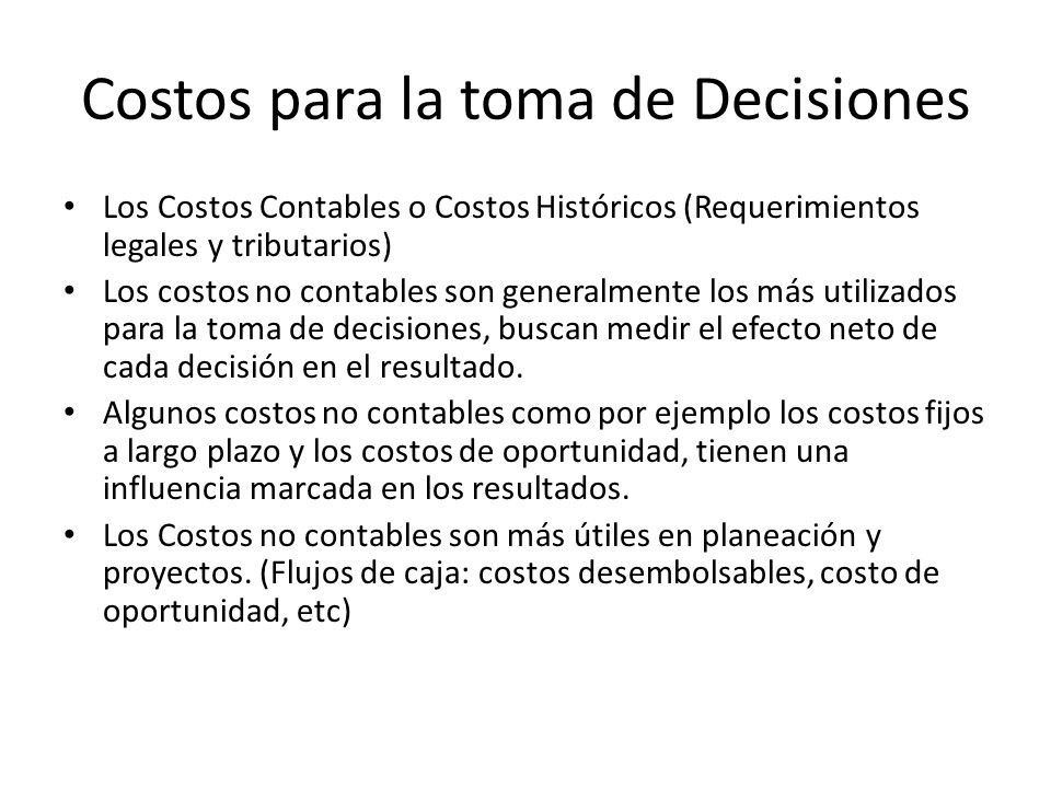 Costos para la toma de Decisiones