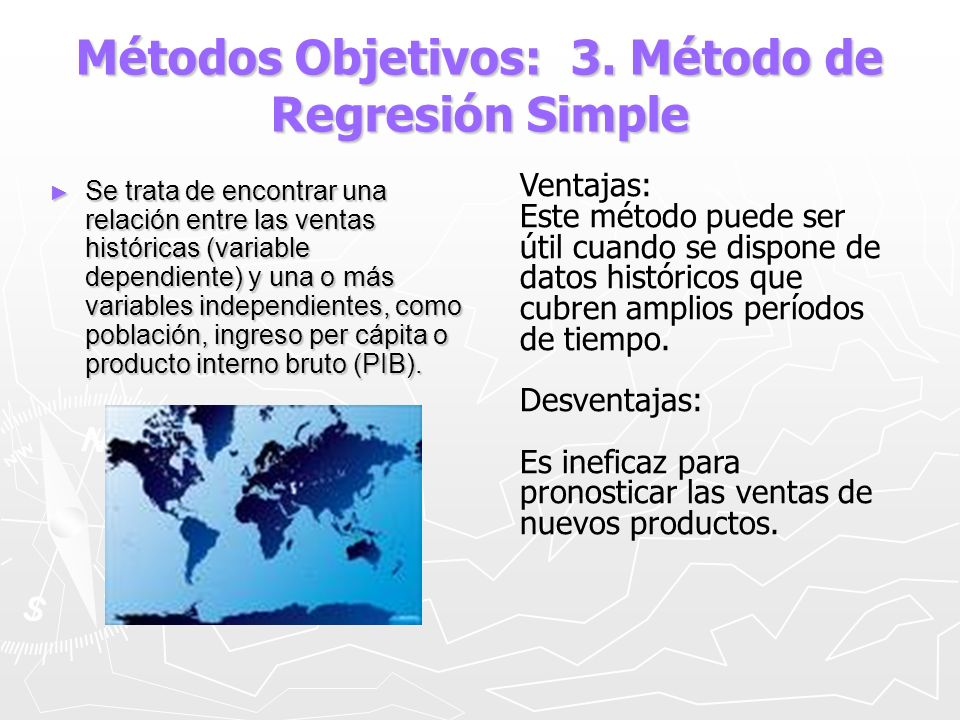 Métodos Objetivos: 3. Método de Regresión Simple