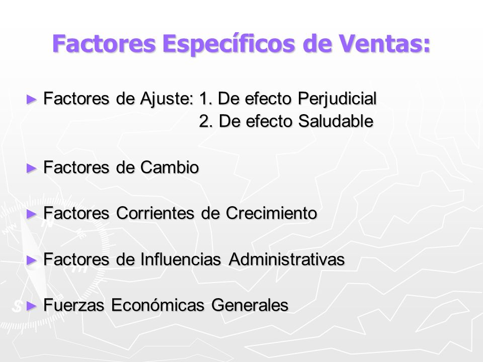 Factores Específicos de Ventas: