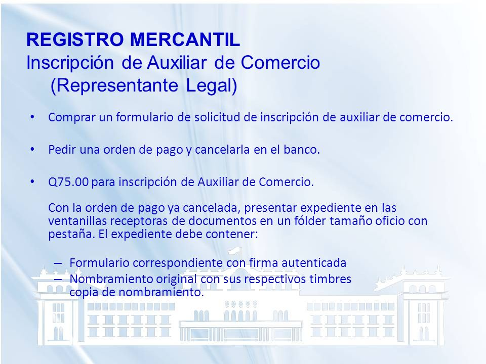 Inscripción de Auxiliar de Comercio (Representante Legal)