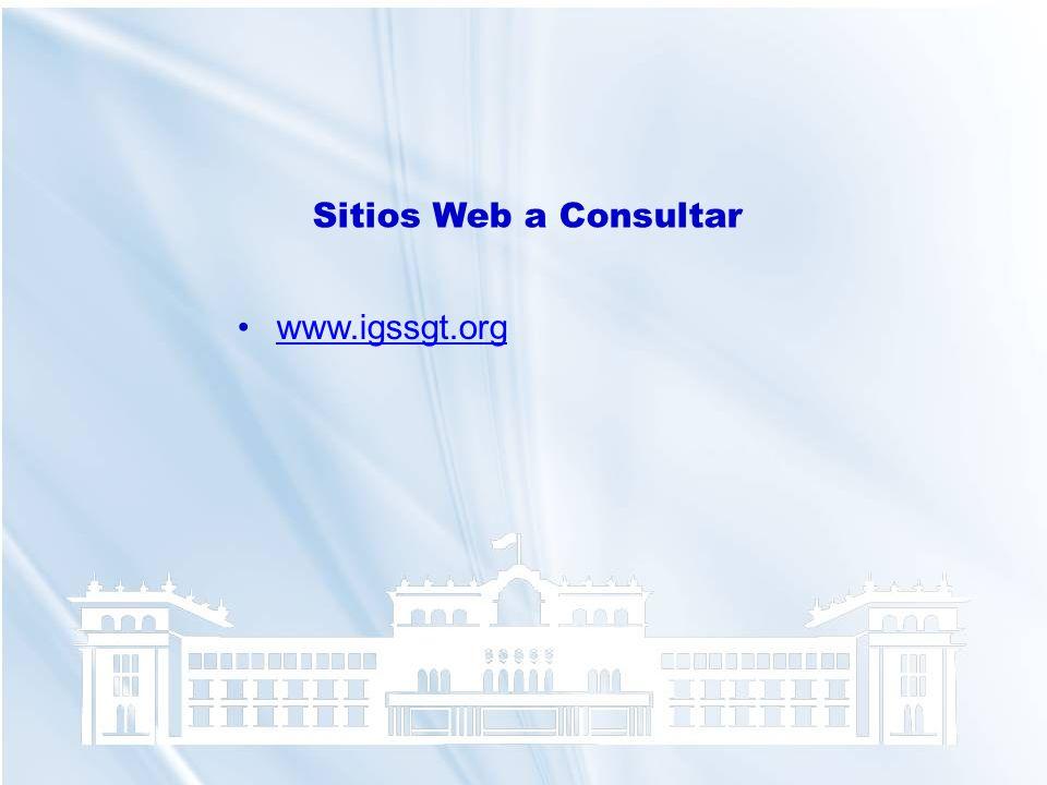 Sitios Web a Consultar www.igssgt.org
