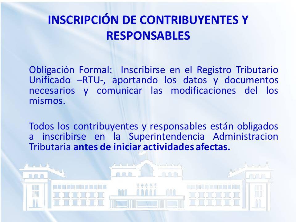 INSCRIPCIÓN DE CONTRIBUYENTES Y RESPONSABLES