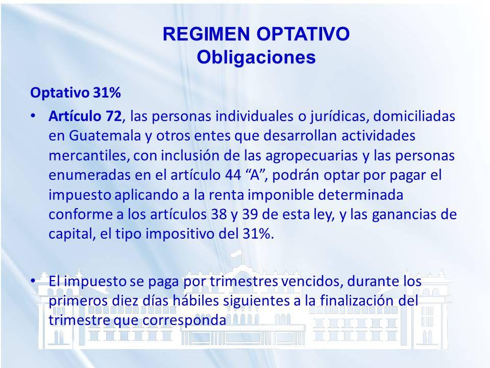 REGIMEN OPTATIVO Obligaciones