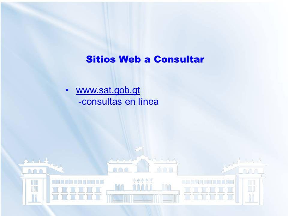 Sitios Web a Consultar www.sat.gob.gt -consultas en línea