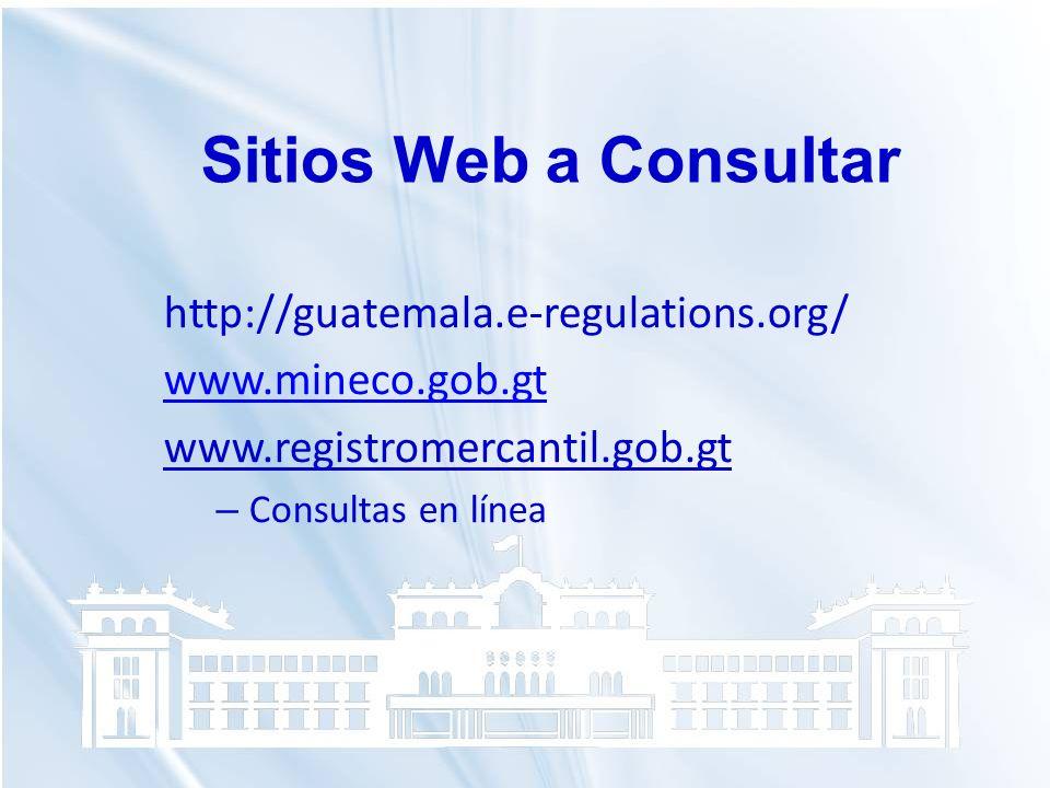 Sitios Web a Consultar http://guatemala.e-regulations.org/