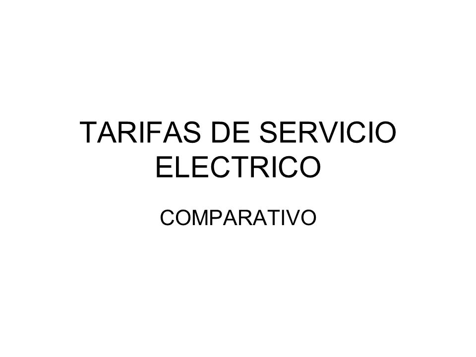 TARIFAS DE SERVICIO ELECTRICO