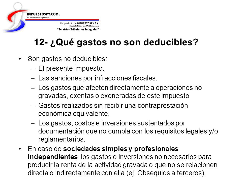 12- ¿Qué gastos no son deducibles