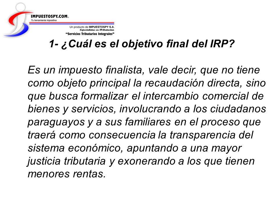 1- ¿Cuál es el objetivo final del IRP