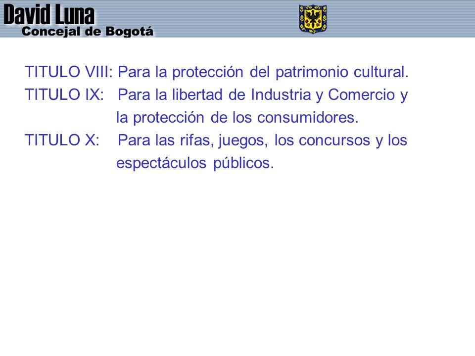 TITULO VIII: Para la protección del patrimonio cultural.
