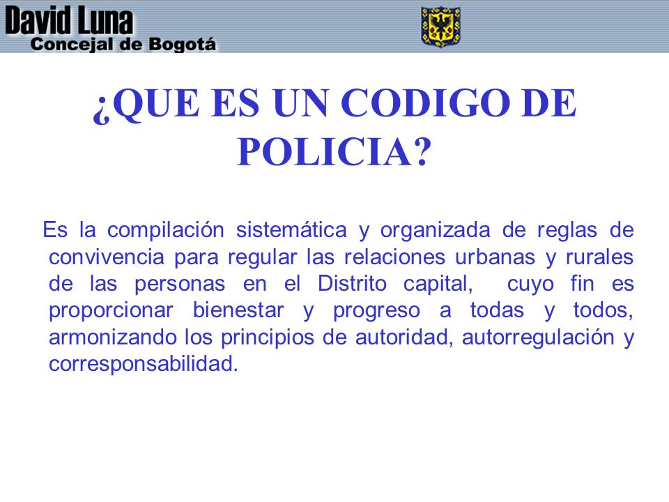 ¿QUE ES UN CODIGO DE POLICIA