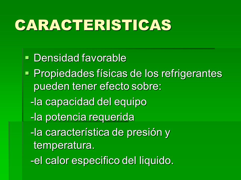 CARACTERISTICAS Densidad favorable