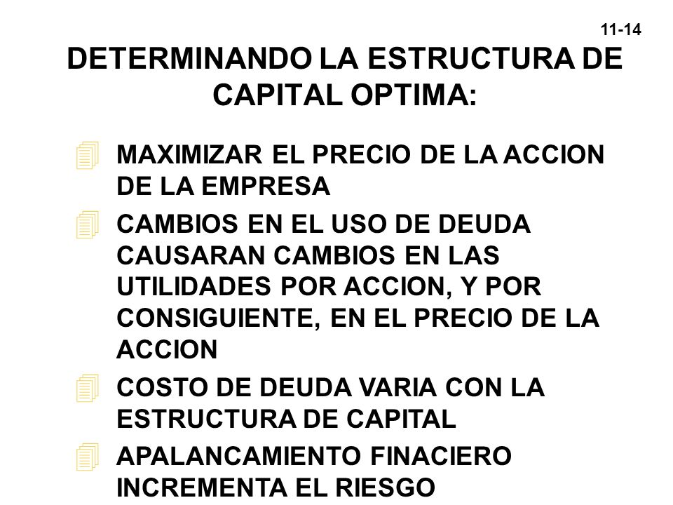 DETERMINANDO LA ESTRUCTURA DE CAPITAL OPTIMA: