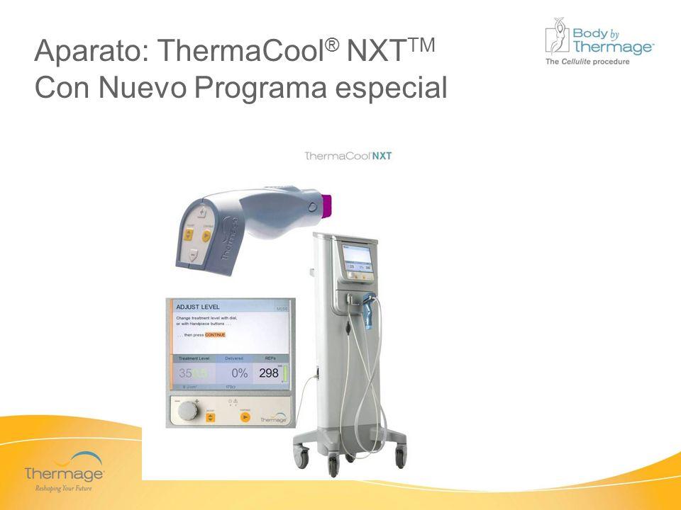 Aparato: ThermaCool® NXTTM Con Nuevo Programa especial