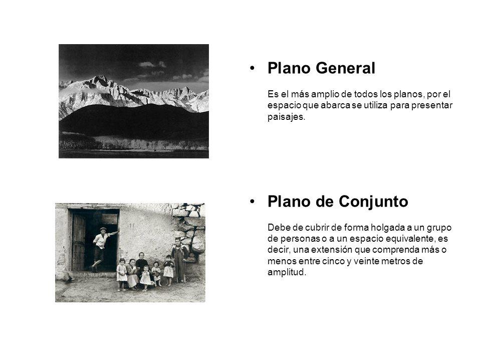 Plano General Es el más amplio de todos los planos, por el espacio que abarca se utiliza para presentar paisajes.