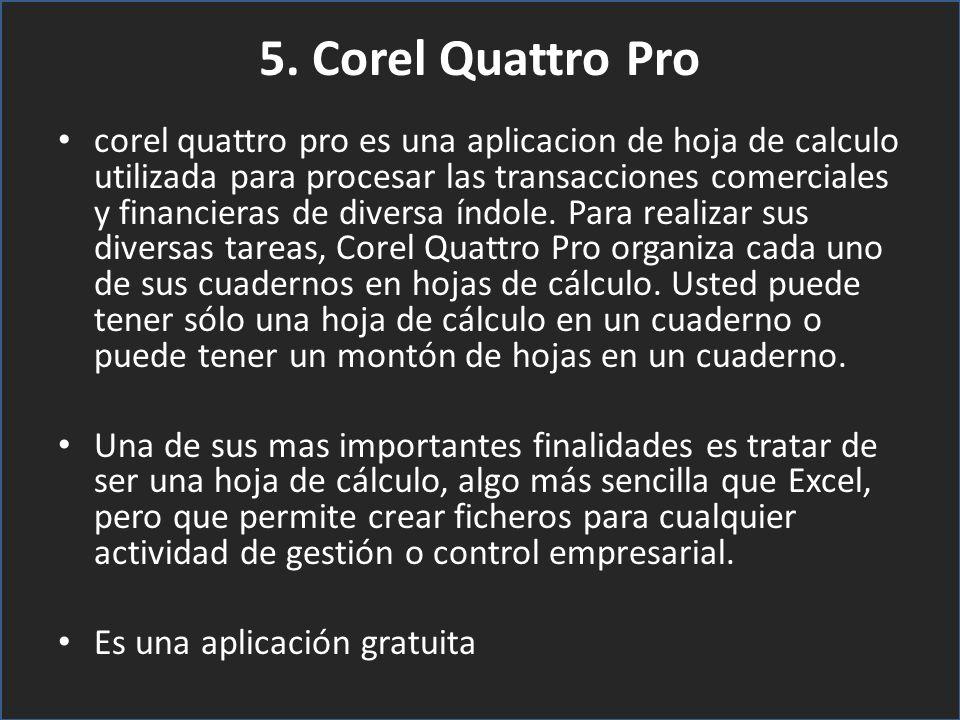 5. Corel Quattro Pro