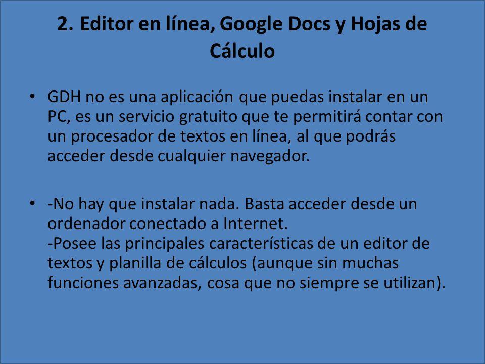 2. Editor en línea, Google Docs y Hojas de Cálculo