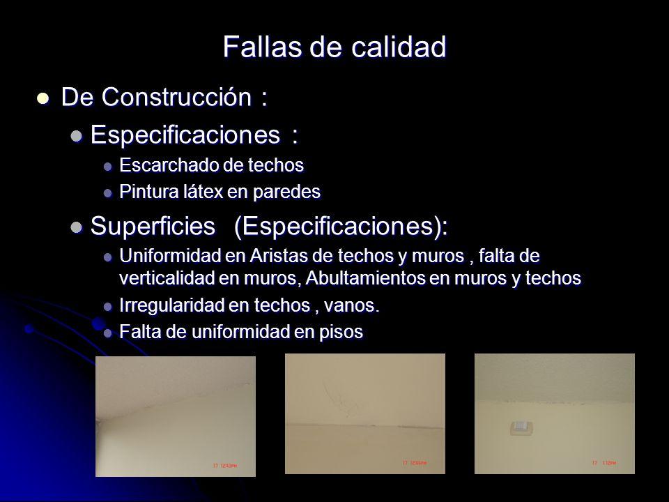 Fallas de calidad De Construcción : Especificaciones :