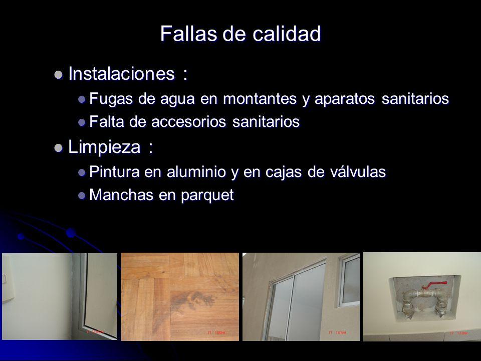 Fallas de calidad Instalaciones : Limpieza :