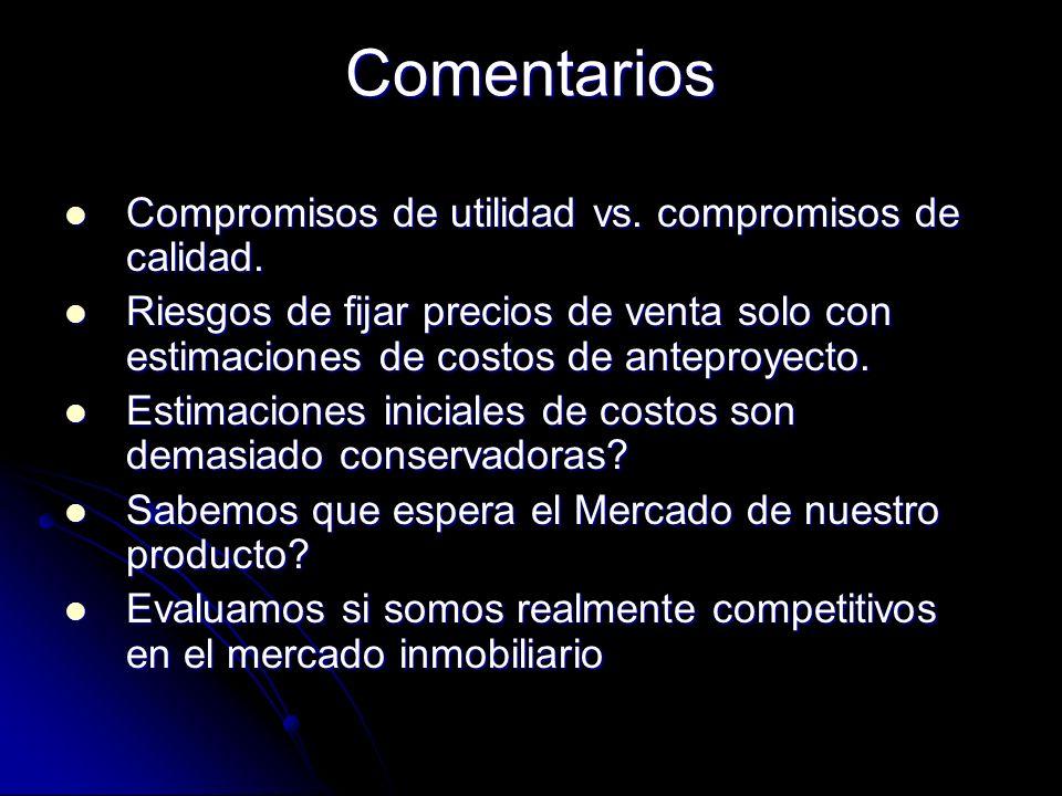 Comentarios Compromisos de utilidad vs. compromisos de calidad.