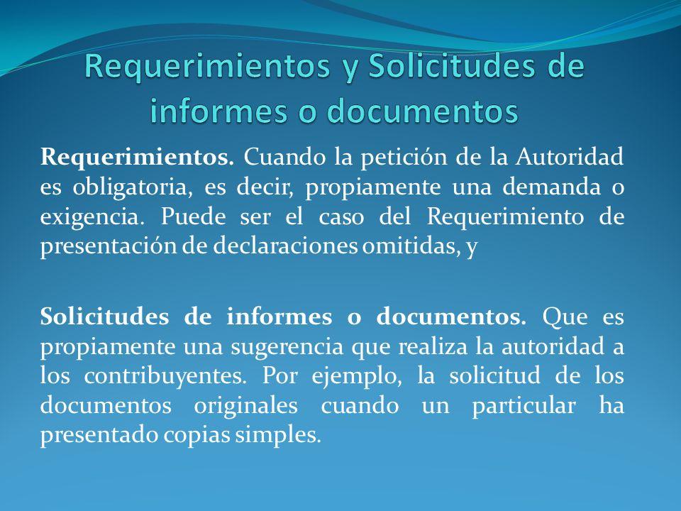 Requerimientos y Solicitudes de informes o documentos