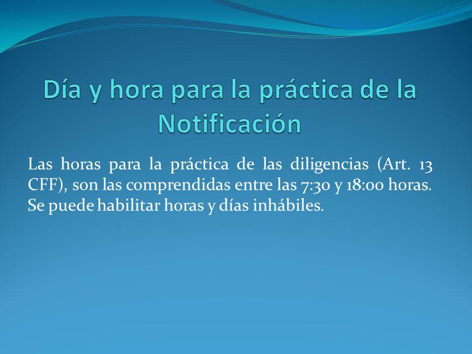 Día y hora para la práctica de la Notificación