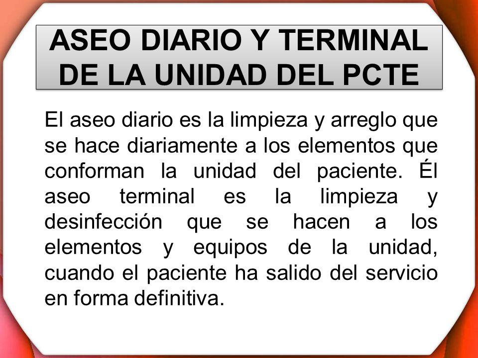 ASEO DIARIO Y TERMINAL DE LA UNIDAD DEL PCTE