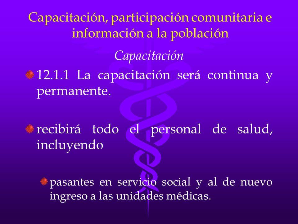 Capacitación, participación comunitaria e información a la población