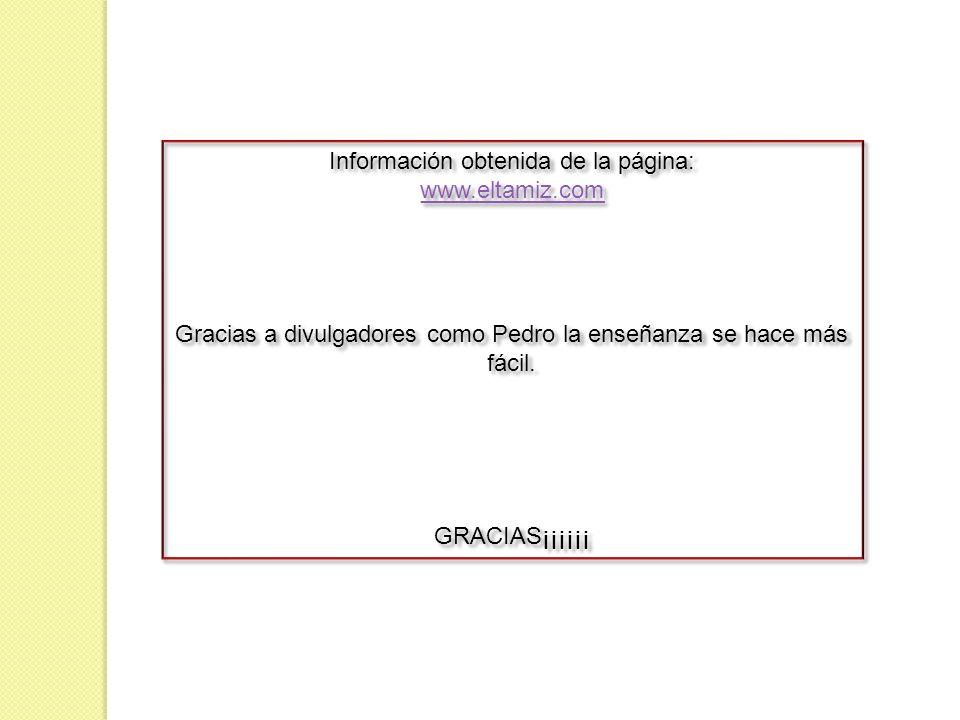 Información obtenida de la página: www.eltamiz.com