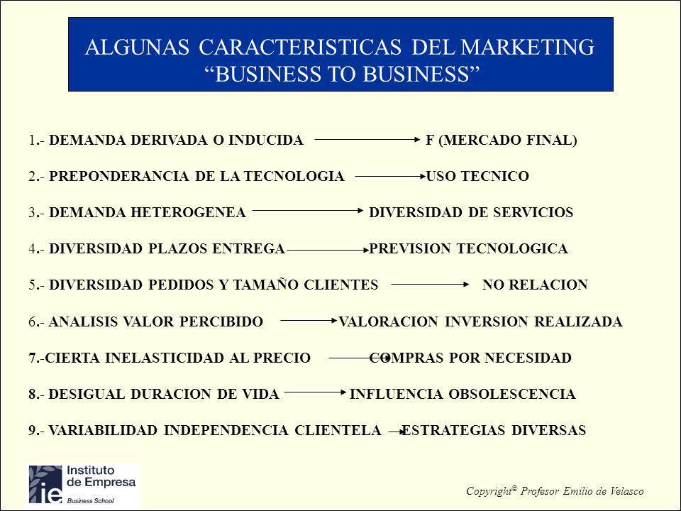 ALGUNAS CARACTERISTICAS DEL MARKETING BUSINESS TO BUSINESS