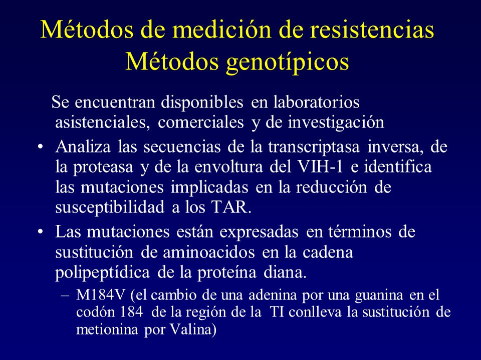 Métodos de medición de resistencias Métodos genotípicos