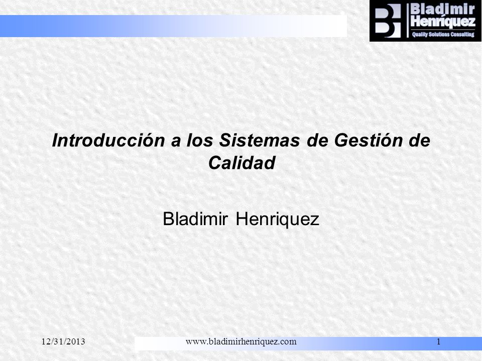 Introducción a los Sistemas de Gestión de Calidad
