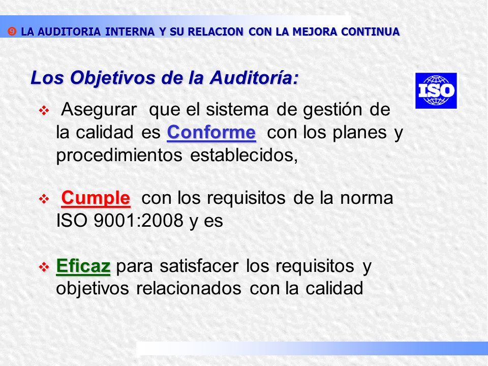 Los Objetivos de la Auditoría: