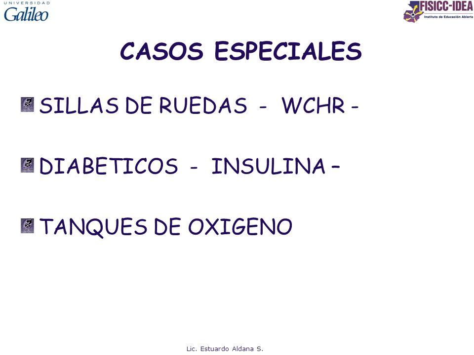 CASOS ESPECIALES SILLAS DE RUEDAS - WCHR - DIABETICOS - INSULINA –
