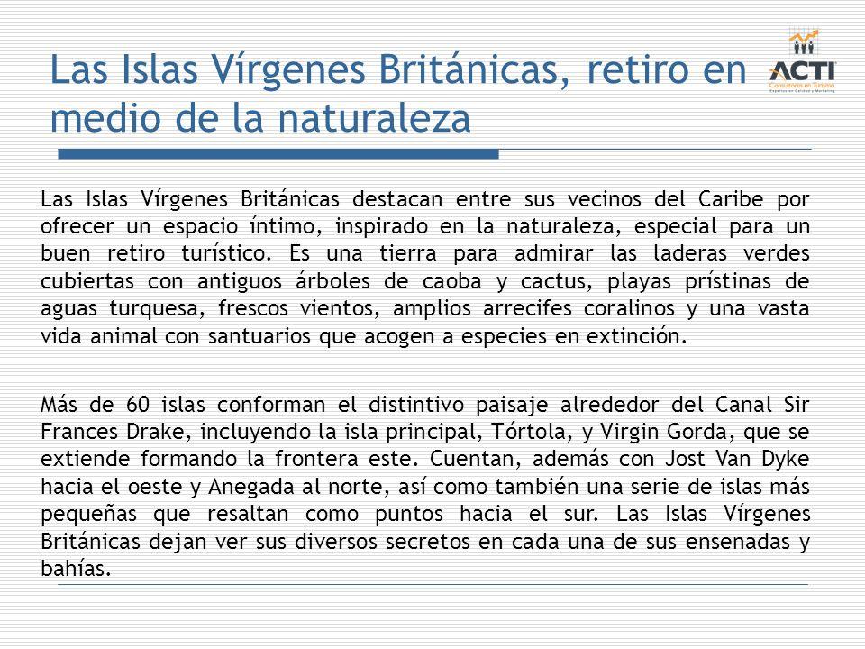 Las Islas Vírgenes Británicas, retiro en medio de la naturaleza