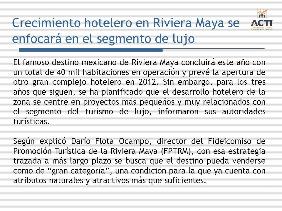 Crecimiento hotelero en Riviera Maya se enfocará en el segmento de lujo