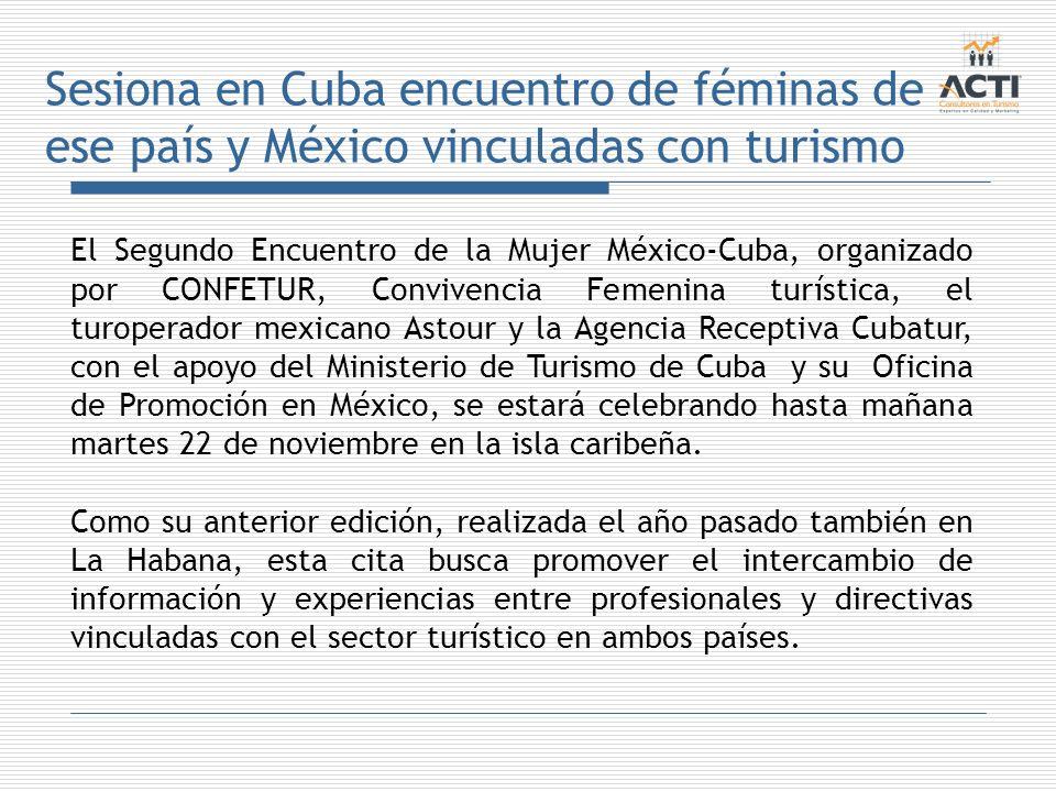 Sesiona en Cuba encuentro de féminas de ese país y México vinculadas con turismo