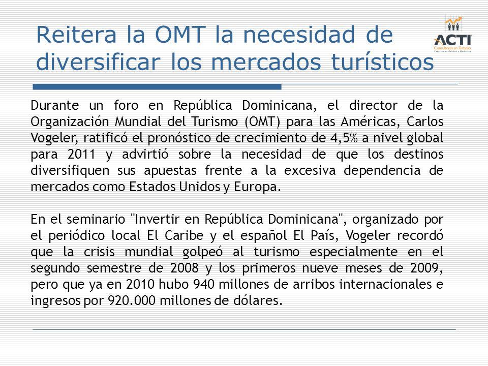 Reitera la OMT la necesidad de diversificar los mercados turísticos