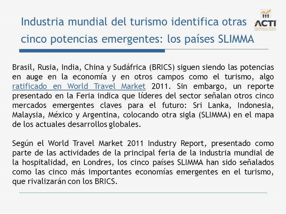 Industria mundial del turismo identifica otras cinco potencias emergentes: los países SLIMMA
