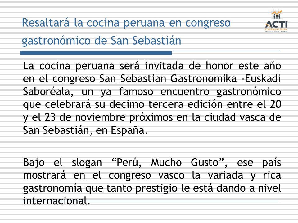 Resaltará la cocina peruana en congreso gastronómico de San Sebastián