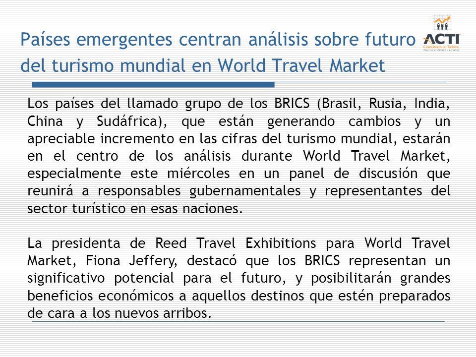 Países emergentes centran análisis sobre futuro del turismo mundial en World Travel Market