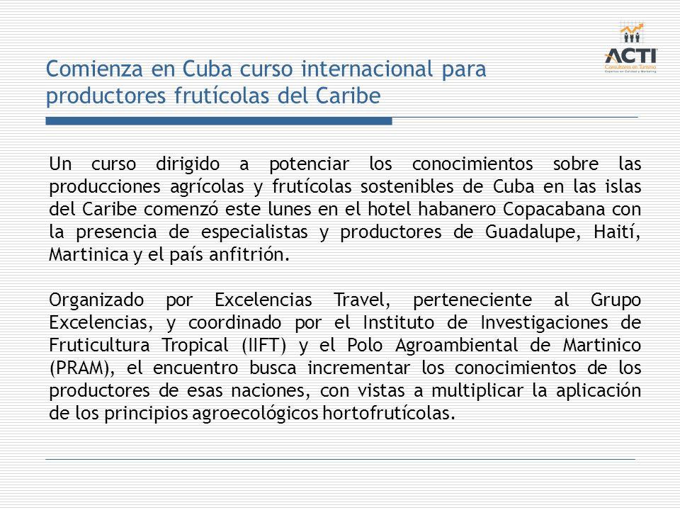 Comienza en Cuba curso internacional para productores frutícolas del Caribe
