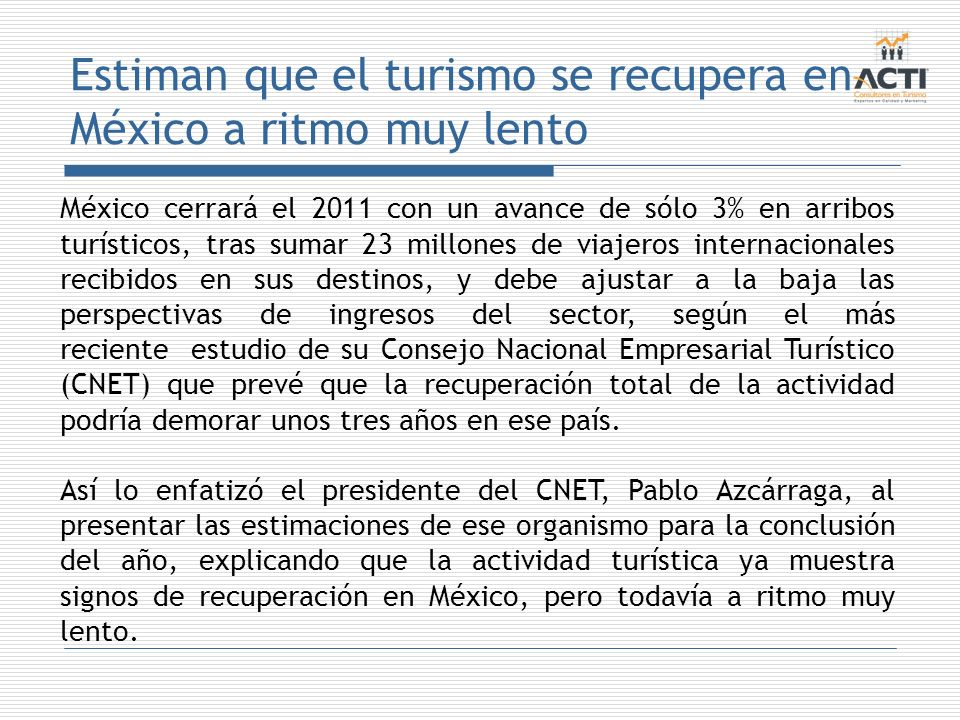 Estiman que el turismo se recupera en México a ritmo muy lento